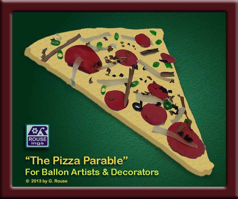 "Poster of pizza MadeWithBalloons promoting ""The Pizza Parable"" ROUSEings by Graham Rouse."