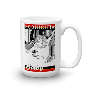 BODHICITTA BABY : Mug made in the USA
