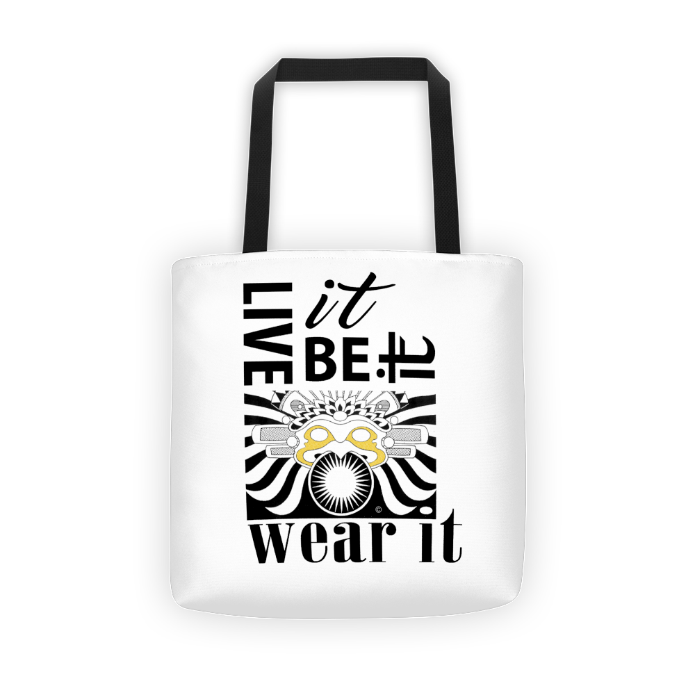 Live It. Be It, Wear It : Tote bag