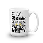 Live It, Be It Wear It : 15oz Mug made in the USA