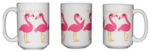 SECOND STRING Who Gives a Flock - Funny Flamingo Ballerina Coffee Mug - Larger 15oz Size