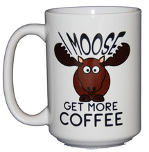 Moose Ask for More Coffee - Funny Coffee Mug - Larger 15oz Size