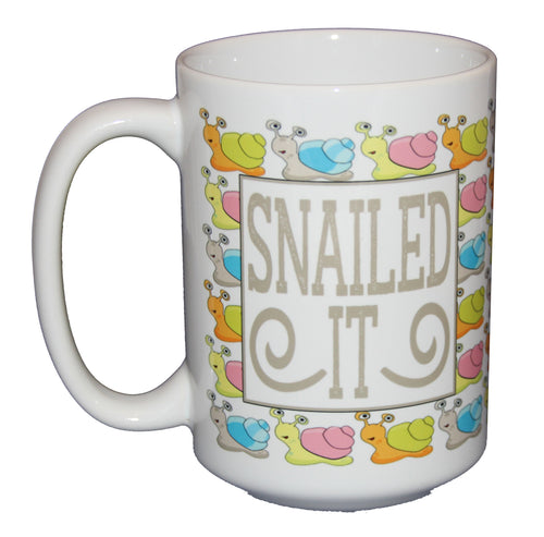SNAILED IT Funny Coffee Mug - Larger 15oz Size