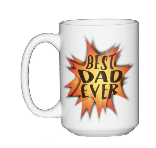 Best Dad Ever 15oz Coffee Mug