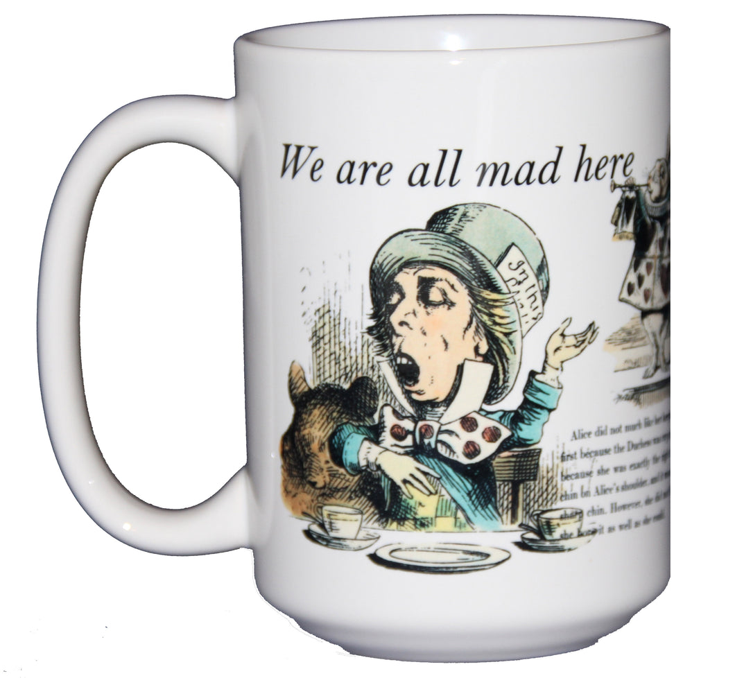 SECOND STRING We Are All Mad Here - Alice In Wonderland - Book Lovers Coffee Mug