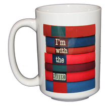 I'm With the Banned - Book Lovers Coffee Mug - Larger 15oz Size