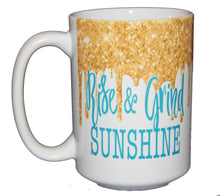Rise and Grind Sunshine - Funny Glitter Drips Coffee Mug  - Larger 15oz Size