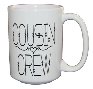 Cousin Crew - Cute and Sweet Coffee Mug for Niece Nephew Aunt Uncle - Larger 15oz Size