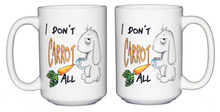 SECOND STRING I Don't Carrot All - Funny Bunny Rabbit Humor Coffee Mug - Larger 15oz Size