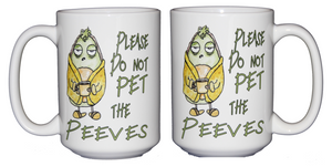 SECOND STRING Please Do Not Pet the Peeves - Funny Humor Coffee Mug - Larger 15oz Size