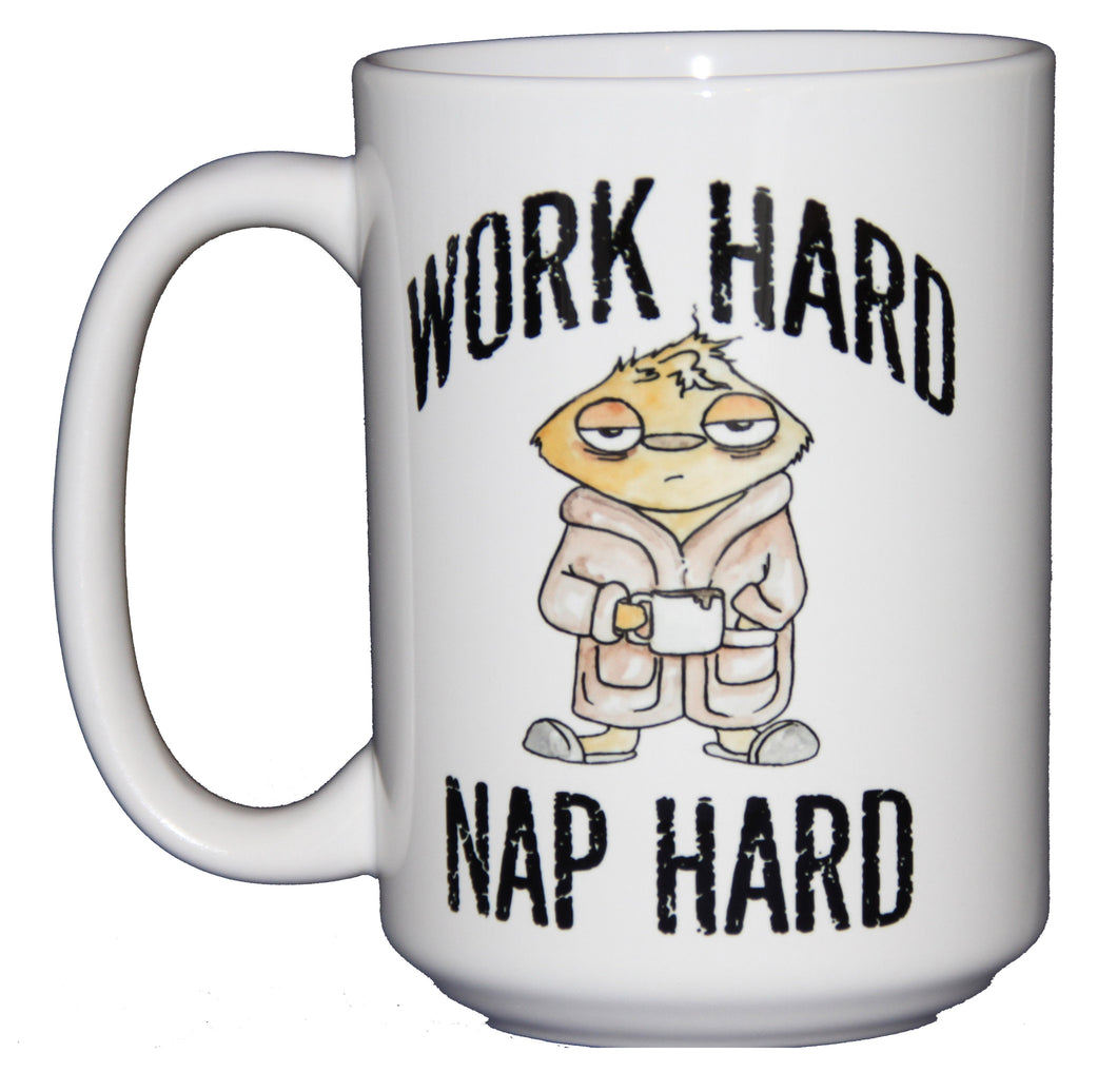Work Hard - Nap Hard - Puppy Dog Love Adorable Funny Coffee Mug