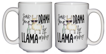 SECOND STRING Save Your Drama for Another Llama - Funny Humor Coffee Mug - Larger 15oz Size