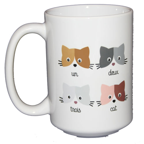 Un Deux Trois Cat -  Funny Cat Lover Coffee Mug - Larger 15oz Size