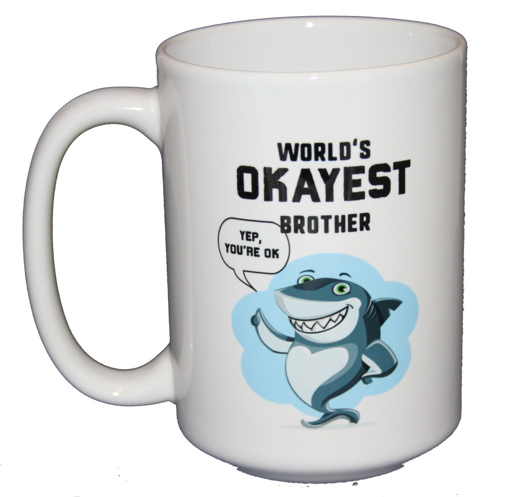 World's Okayest Brother with a Thumbs Up Shark Funny Coffee Mug Gift for Father's Day