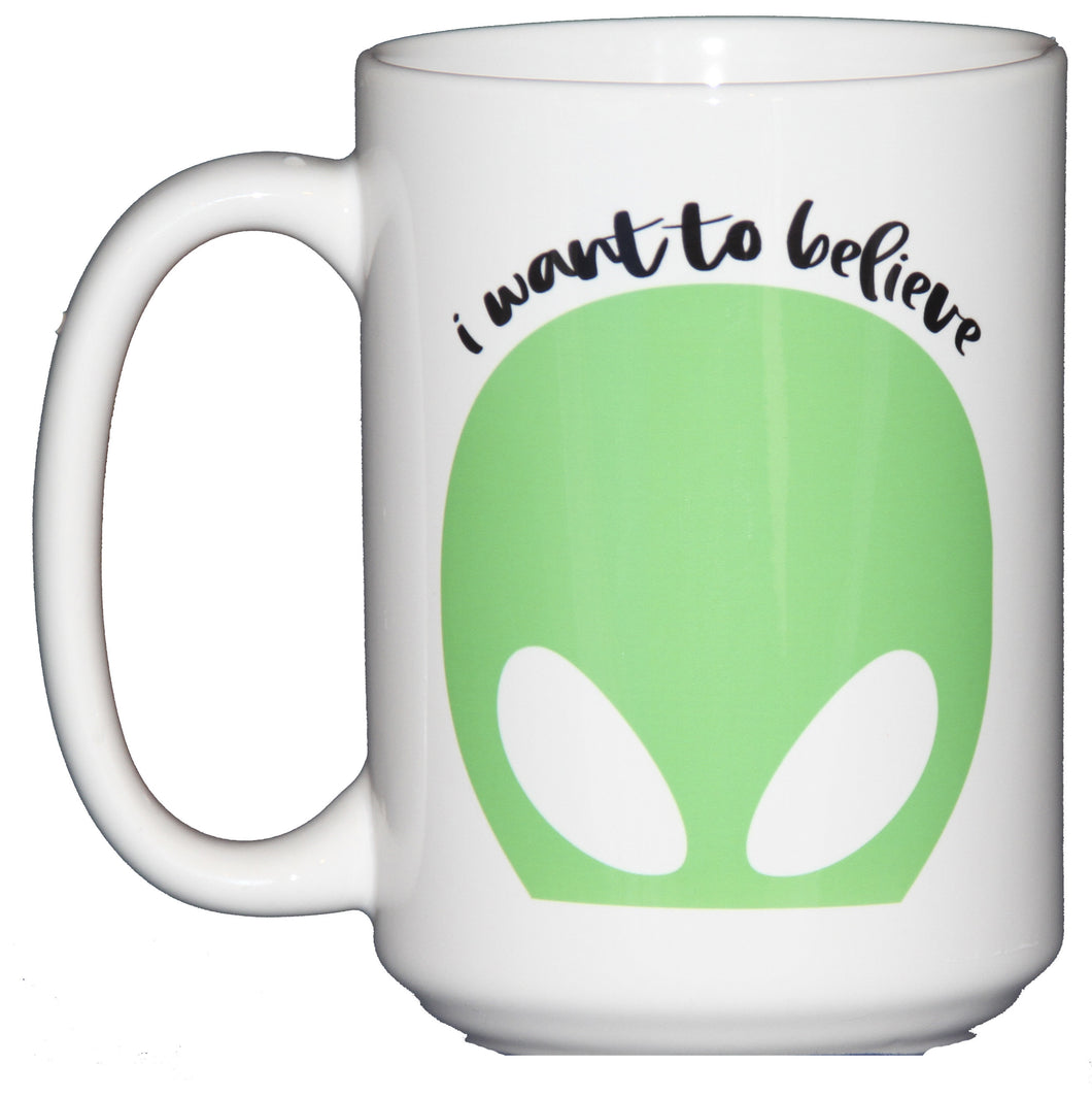 I Want to Believe - Geek Culture Mug with Alien