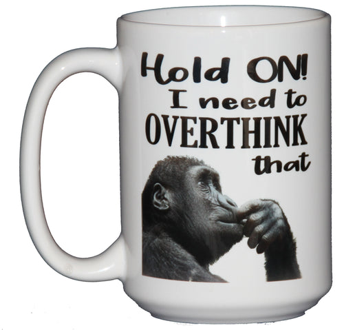 SECOND STRING HOLD ON - Let Me OVERTHINK That - Coffee Mug