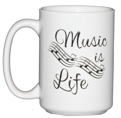 Music is Life - Coffee Mug Gift for Musicians - Larger 15oz Size