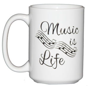 Music is Life - Coffee Mug Gift for Musicians