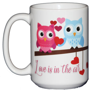 "Valentines Day Coffee Mug Hostess Gift Adorable Cartoon Owls on a Tree Branch ""Love is in the Air"""