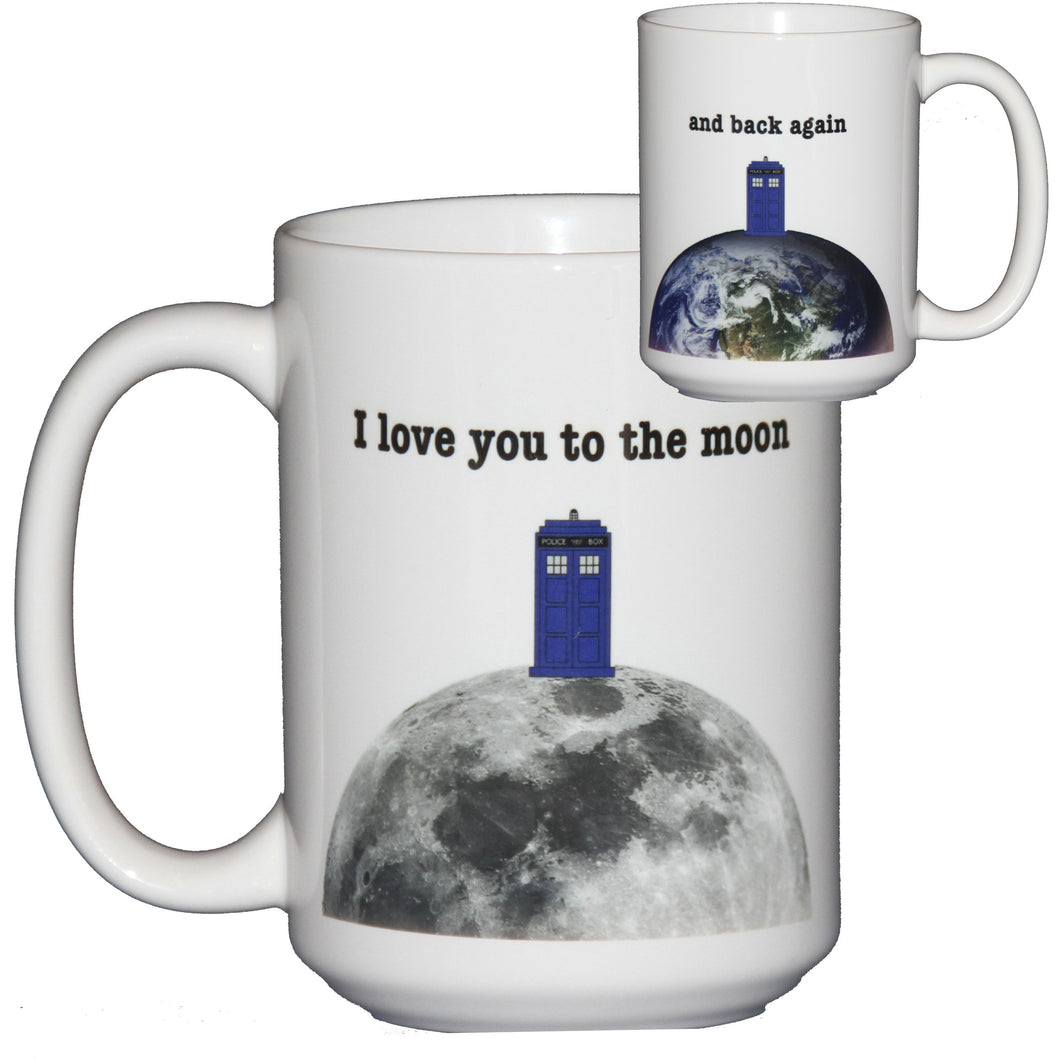 I Love You to the Moon and Back Again - Romantic Geeky Coffee Mug