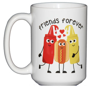 Forever Friends Sentimental Coffee Mug - Hot Dog, Ketchup, and Mustard Cartoon - Gift for Friend - BFF
