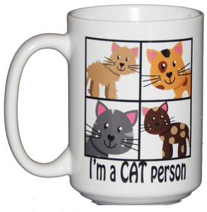 15oz I'm a CAT Person Funny Coffee Mug for Feline Lovers
