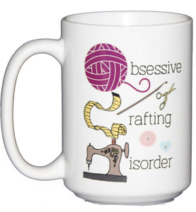 SECOND STRING OCD Obsessive Crafting Disorder - Funny Coffee Mug for Crafters