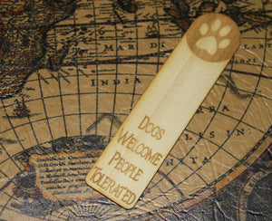 Dogs Welcome - People Tolerated - Funny Dog Person Wooden Bookmark