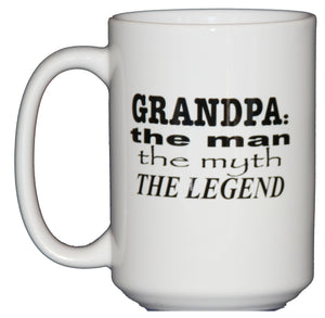 Grandpa: Man, Myth, Legend Coffee Mug - Fathers Day Gift Funny Coffee Mug