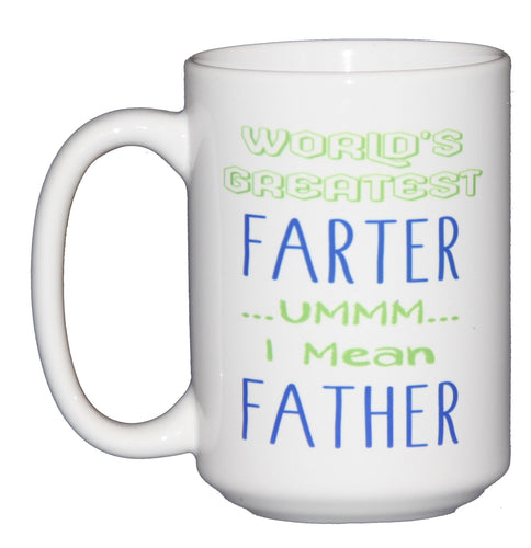 World's Greatest Farter Funny Coffee Mug for Father's Day - Gift for Dad