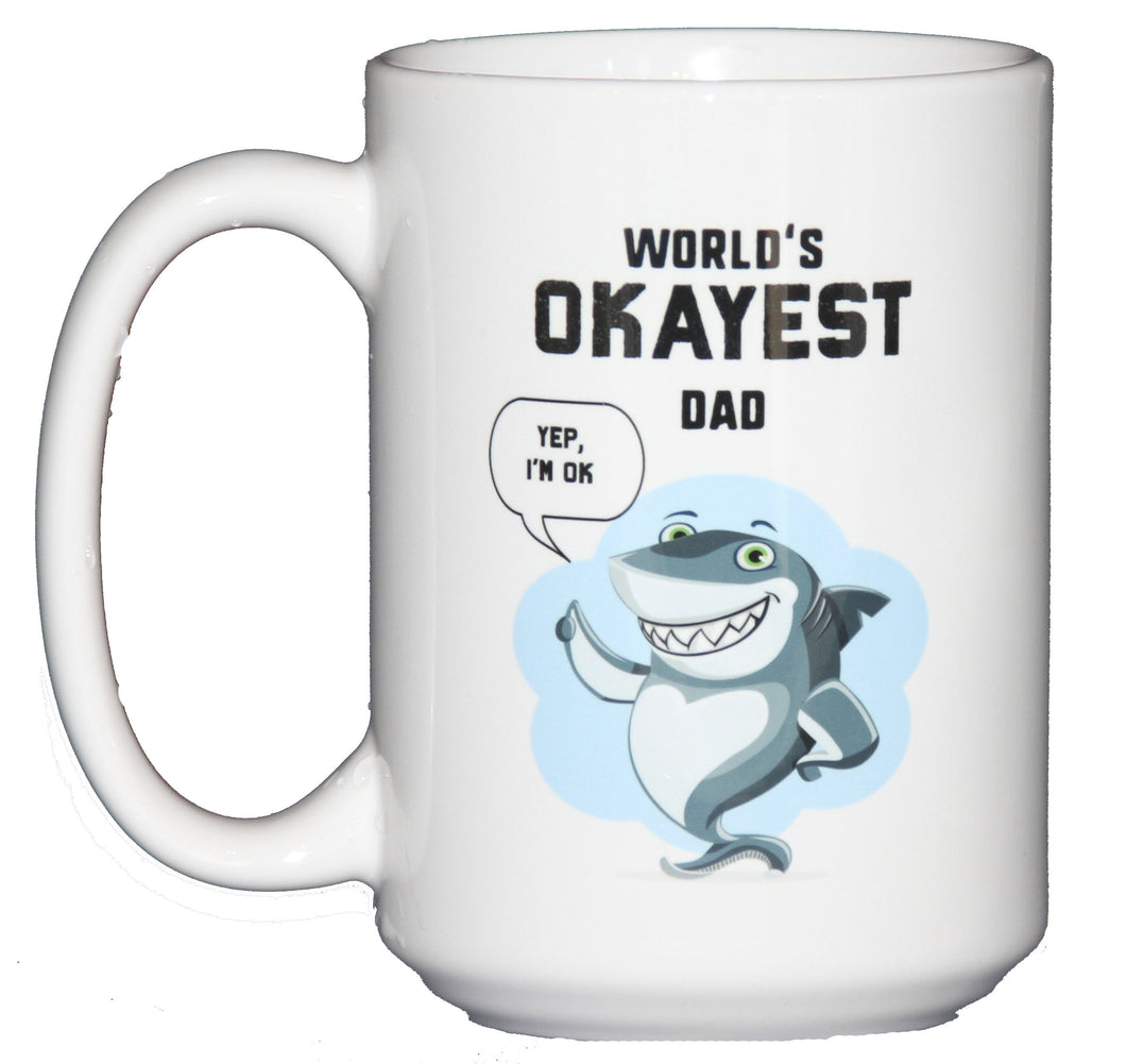World's Okayest Dad with a Thumbs Up Shark Funny Coffee Mug Gift for Father's Day