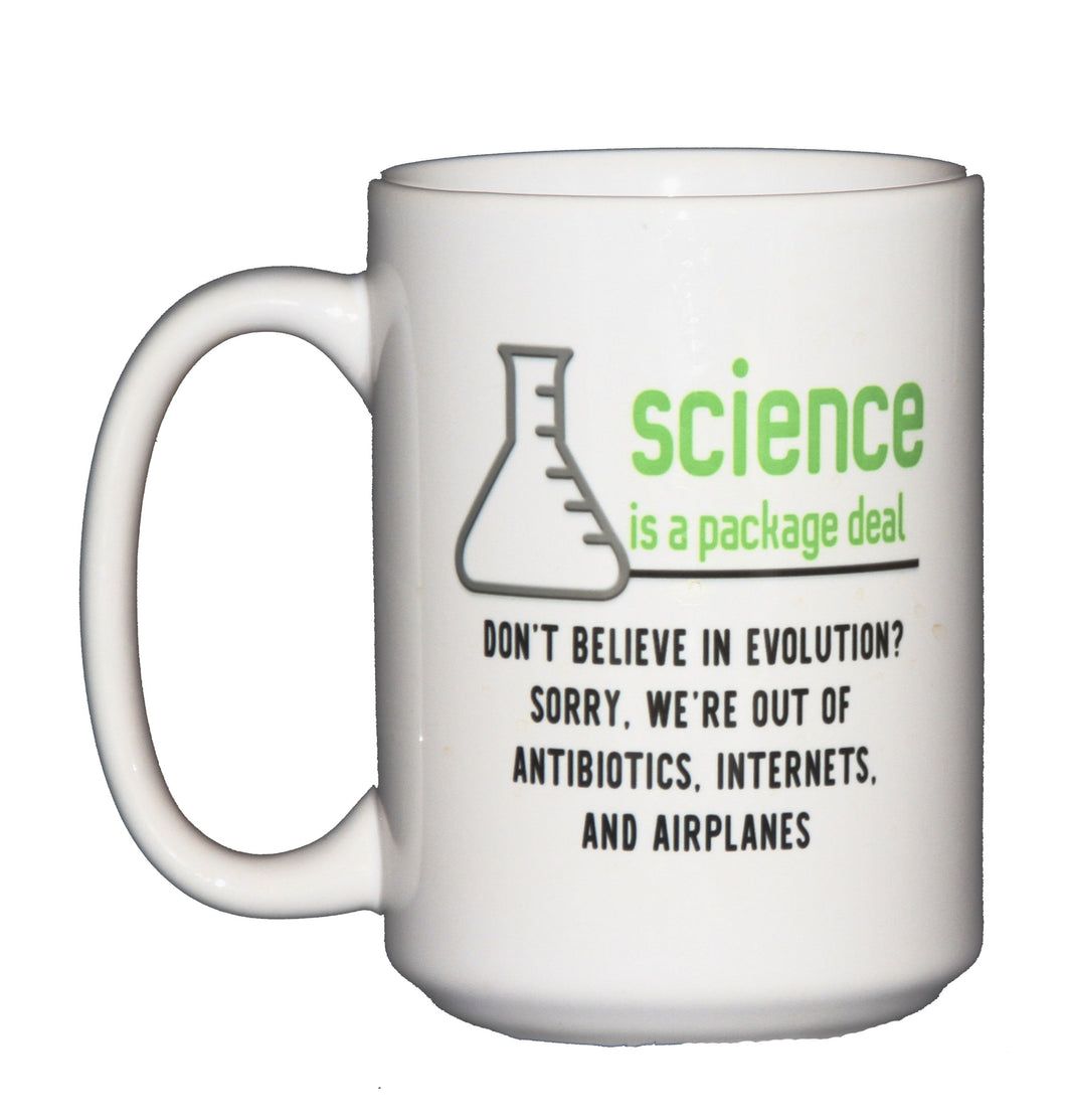 Science is a Package Deal - Snarky Coffee Mug for Enthusiasts of Facts