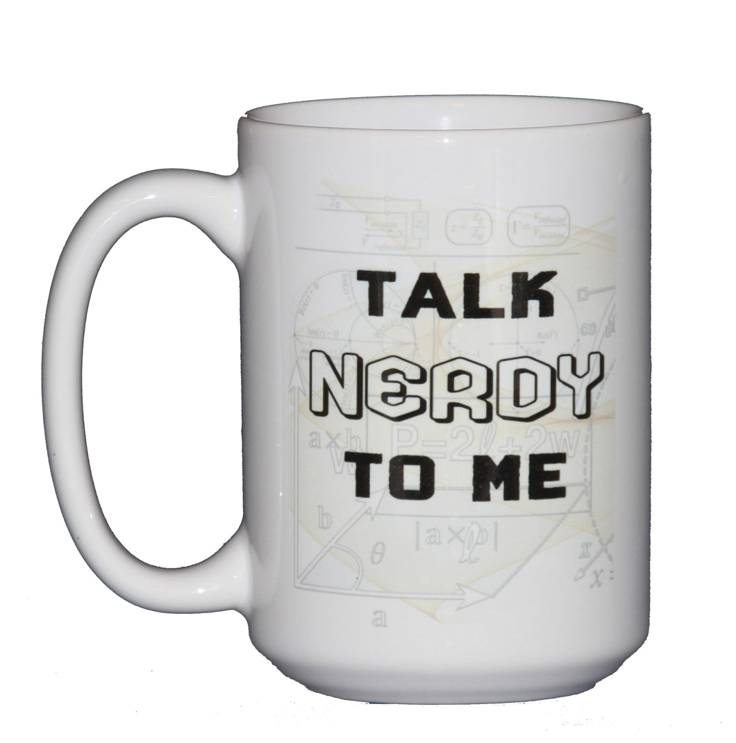 Talk Nerdy To Me - Math Humor Coffee Mug