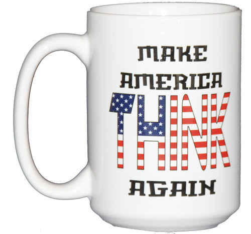 Make America Think Again Coffee Mug