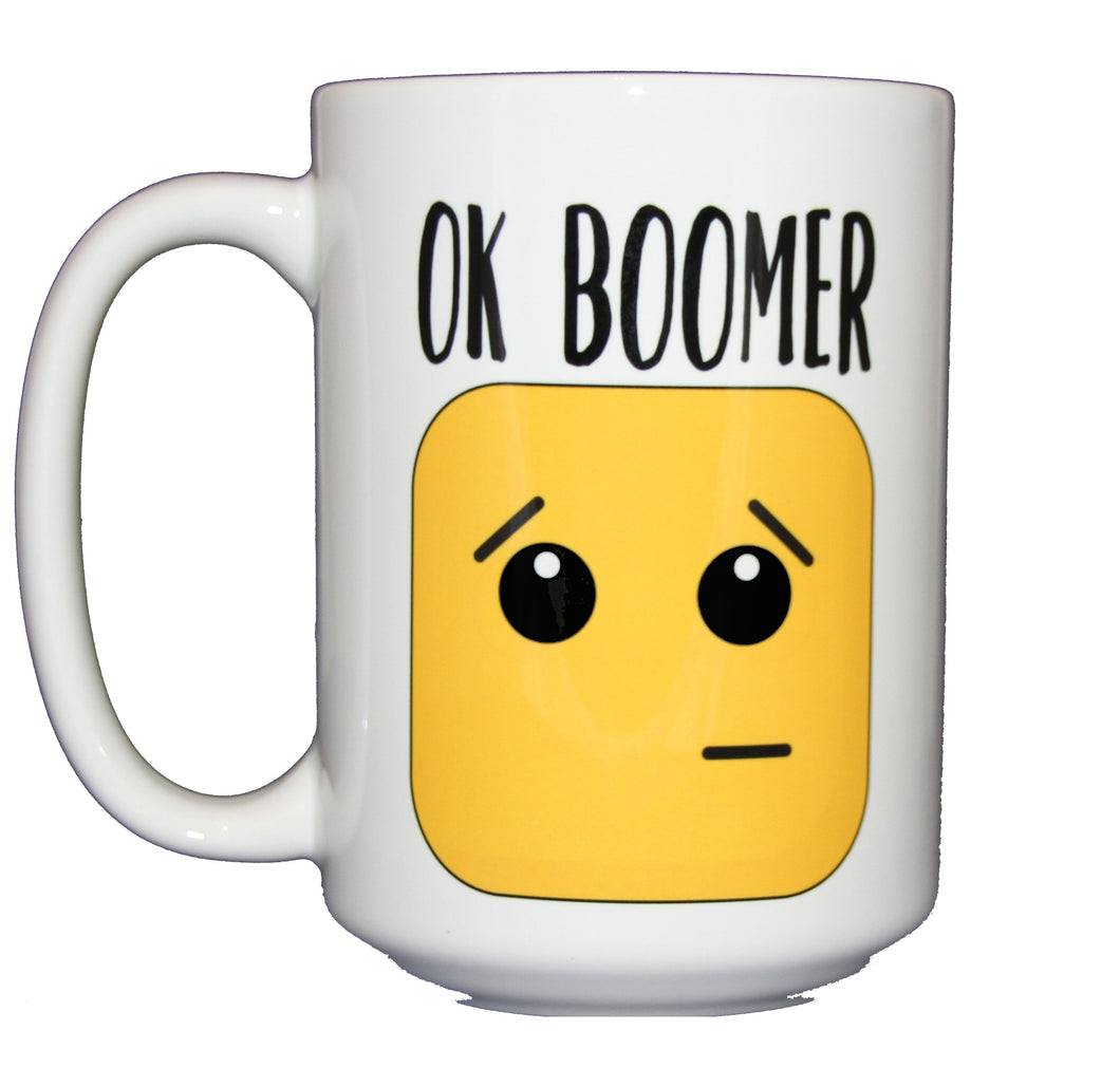 Ok Boomer - Funny Coffee Mug Gift for Baby Boomers from Millenials - Larger 15oz Size