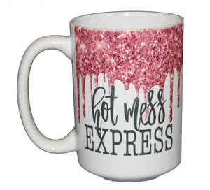Hot Mess Express - Glitter Drips Coffee Mug for Her - Larger 15oz Size