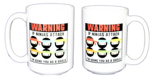 WARNING - If Ninjas Attack I'm Using You as a Shield - Funny Kawaii Coffee Mug Humor