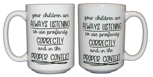 Use Profanity Correctly - Funny Swearing Coffee Mug for Mom Dad Parent- Larger 15oz Size