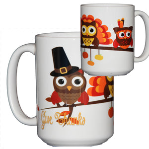 "Thanksgiving Coffee Mug Hostess Gift Adorable Cartoon Owls on a Tree Branch ""Give Thanks"""