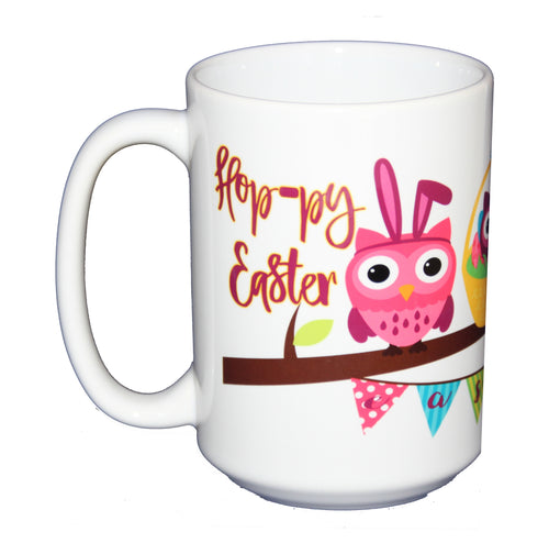 Hoppy Easter Coffee Mug -  Hostess Gift Adorable Cartoon Owls on a Tree Branch Bunny and Eggs