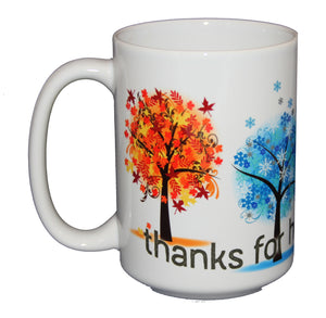 Thanks for Helping Me Grow Coffee Mug - Teacher Gift - Mom - Dad