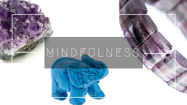 6 Top Mindful Crystals