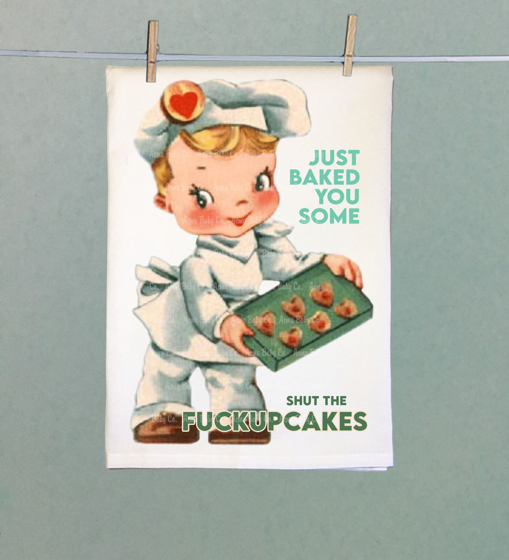 Baked You Some Shut The Fuckupcakes Retro Tea Towel