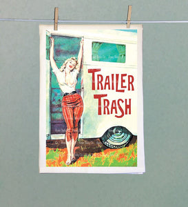 Trailer Trash Retro Kitsch Tea Towel