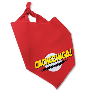 "Red dog bandana that says ""Cachezinga"" in yellow letters with a white circle behind it and a jagged black underline"