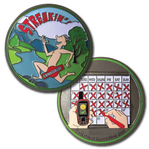 Front and back of Streakin' Geocoin.  One is a censored pictured of a naked man running through the woods.  The back features a calendar with X's over twenty four days while someone holds a GPS, with a section to engrave a tracking number, as well as any personal information you may want such as the longest streak you have had or your geocaching name