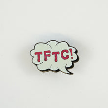 White glow in the dark TFTC pin