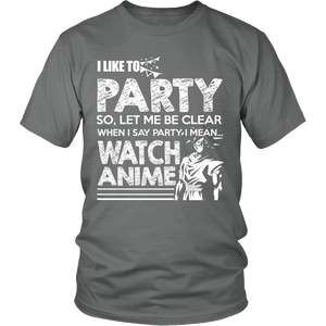 I PARTY BY WATCHING ANIME