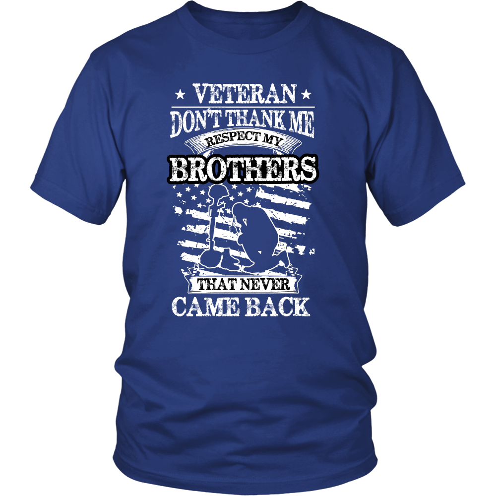 RESPECT TO GONE VETERAN BROTHERS