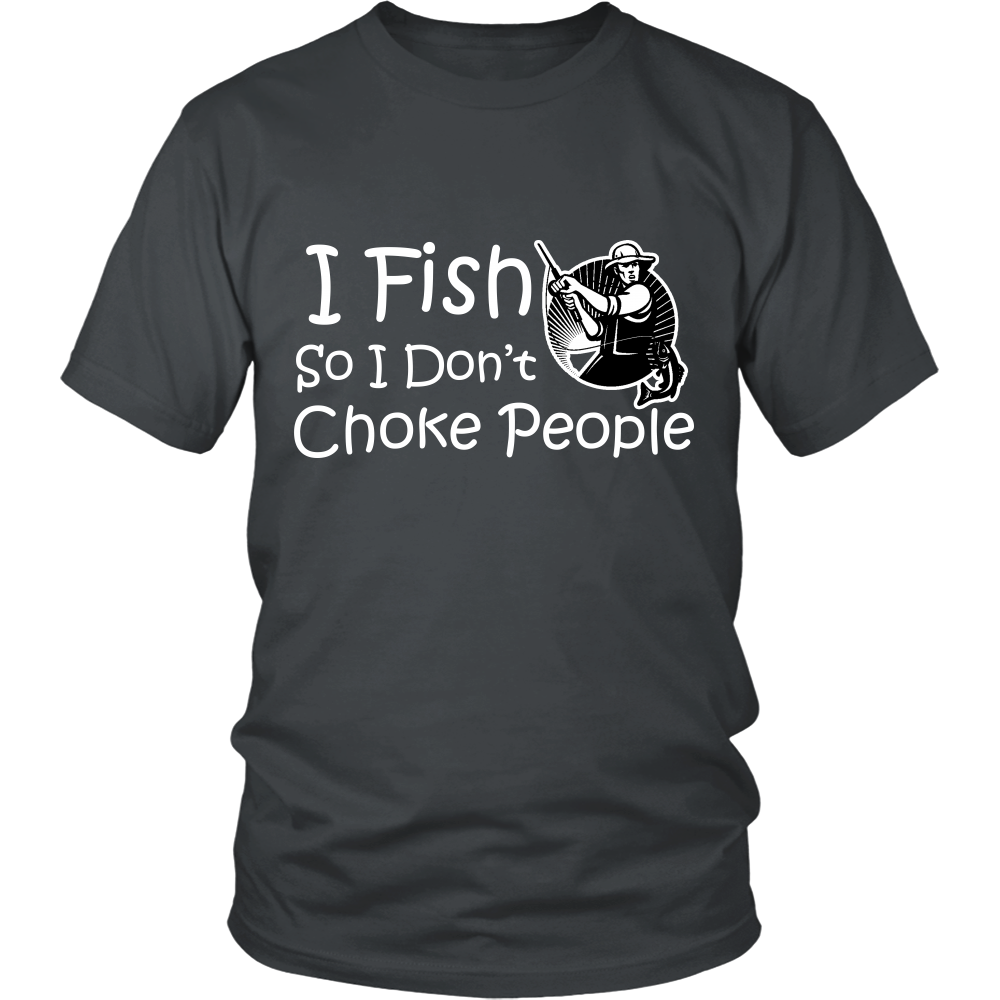 FISHING- I DON'T CHOKE